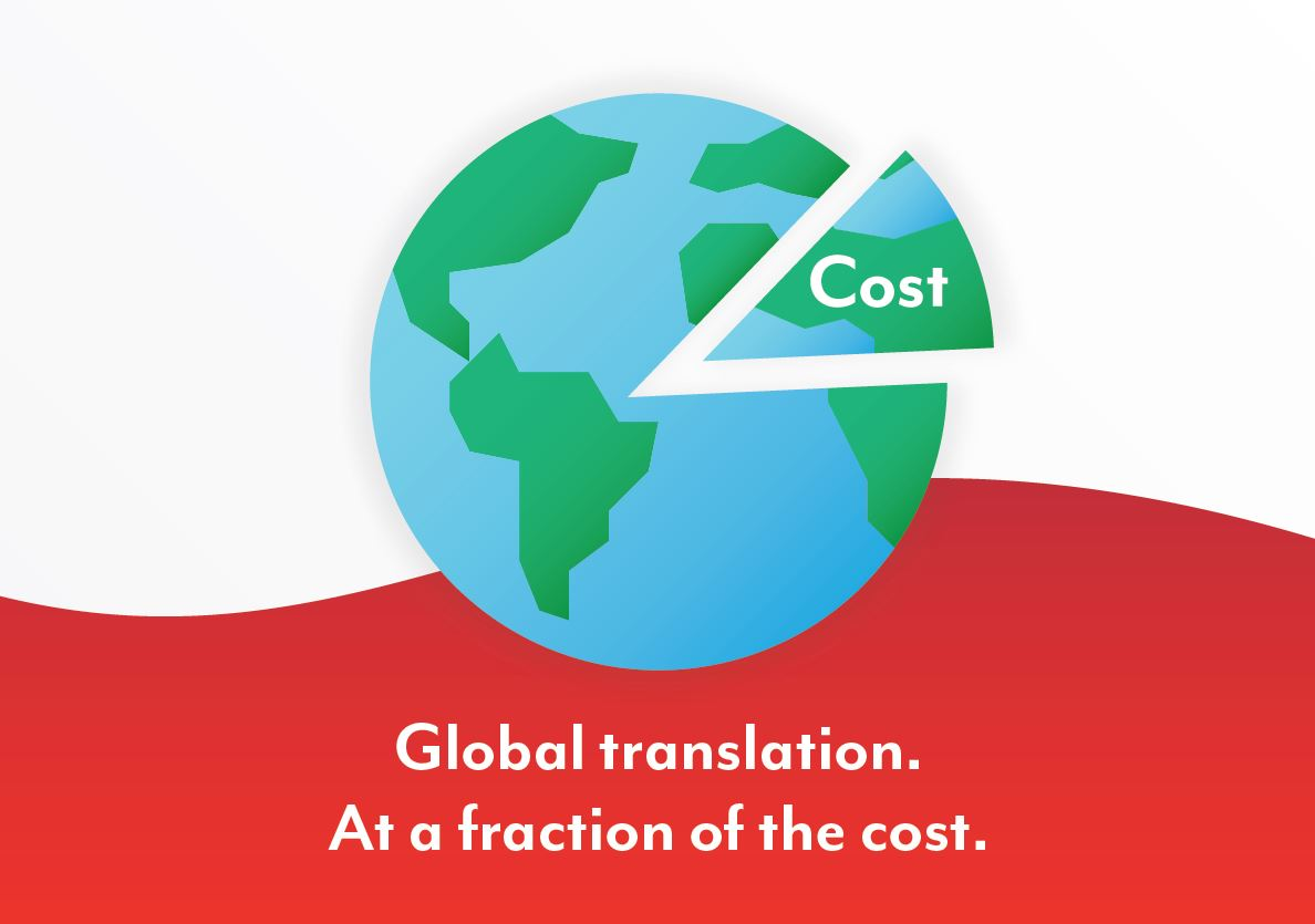 When it comes to reducing translation costs: think smarter, not cheaper.
